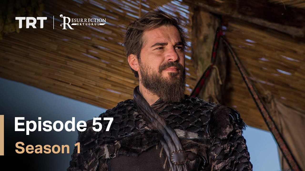 Download Resurrection Ertugrul Season 1 Episode 57