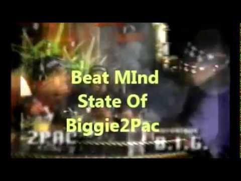 Beat MInd State Of Biggie /2Pac
