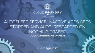 Autosleep Service: Inactive Apps Gets Stopped and Auto-Restarted on Incoming Traffic