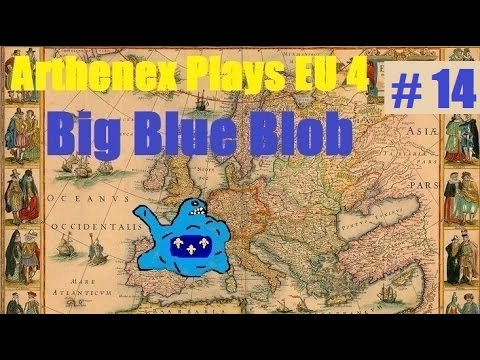 Let's Play EU 4 Big Blue Blob Achievement: Episode 14