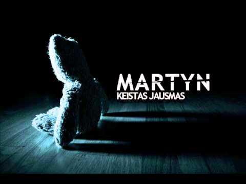 Martyn - Keistas jausmas