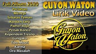 Download lagu Full Album + Lirik Guyon Waton 2020 [Perlahan dan Menepi]