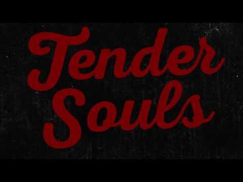 Tender Souls - Lyric Video