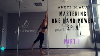 Pole Dance Spins: Mastering One Hand Power Spin  (PART 1)