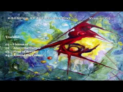 Oresund Space Collective - Visions Of... 2016