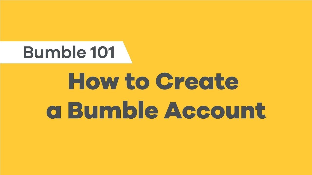 Creating A Bumble Account How To Use Bumble Youtube