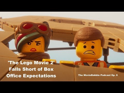 'The Lego Movie 2' Falls Short of Box Office Expectations (The MovieBabble Podcast Ep. 6) Mp3