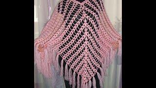 АЖУРНОЕ ПОНЧО. МАСТЕР-КЛАСС. Вязание крючком.  How to crochet openwork poncho. часть 2.
