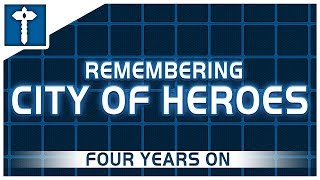 Remembering City of Heroes Episode 01