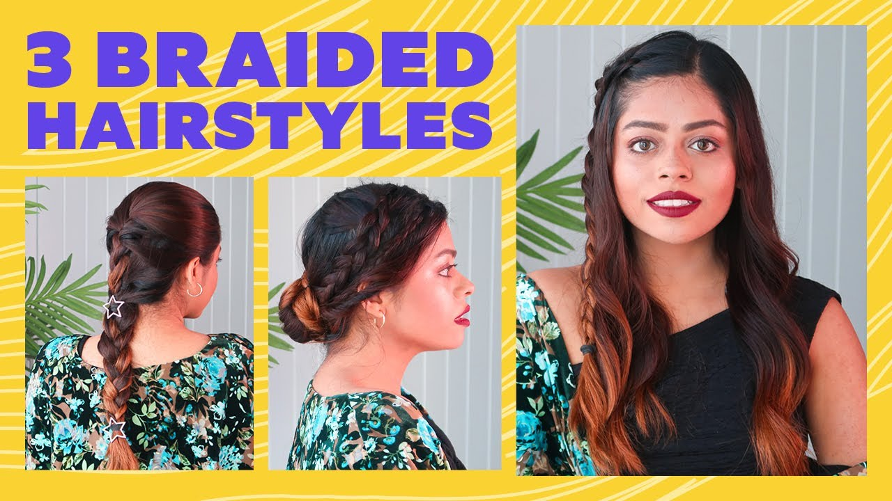 3 Braided Hairstyles   Quick & Easy Hairstyles   Hair Tutorial   Be Beautiful