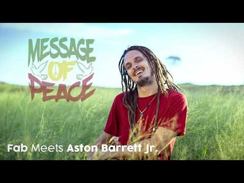 FAB Meets Aston Barrett Jr. - Message Of Peace [Official Audio]
