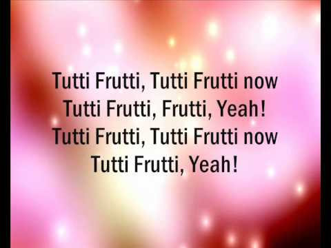 Tutti Frutti - song with lyrics
