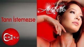 Gambar cover Gülçin Ergül - Tanrı İstemezse (Official Audio)