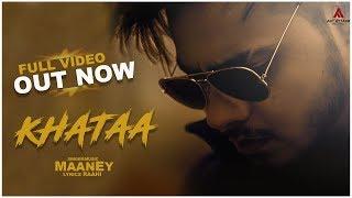 KHATAA | MaanEy Ft. Raahi | Sad Song | Art Attack Records | New Song 2019