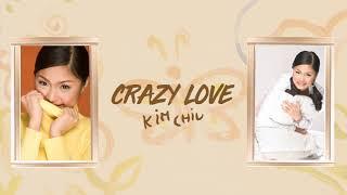 Kim Chiu - Crazy Love (Audio) ? | Gwa Ai Di