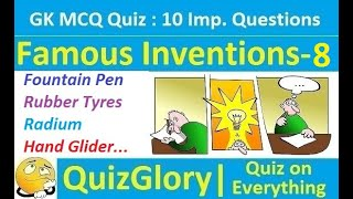 Famous Inventions & Inventors : MCQ GK Quiz with answers (Part-8)