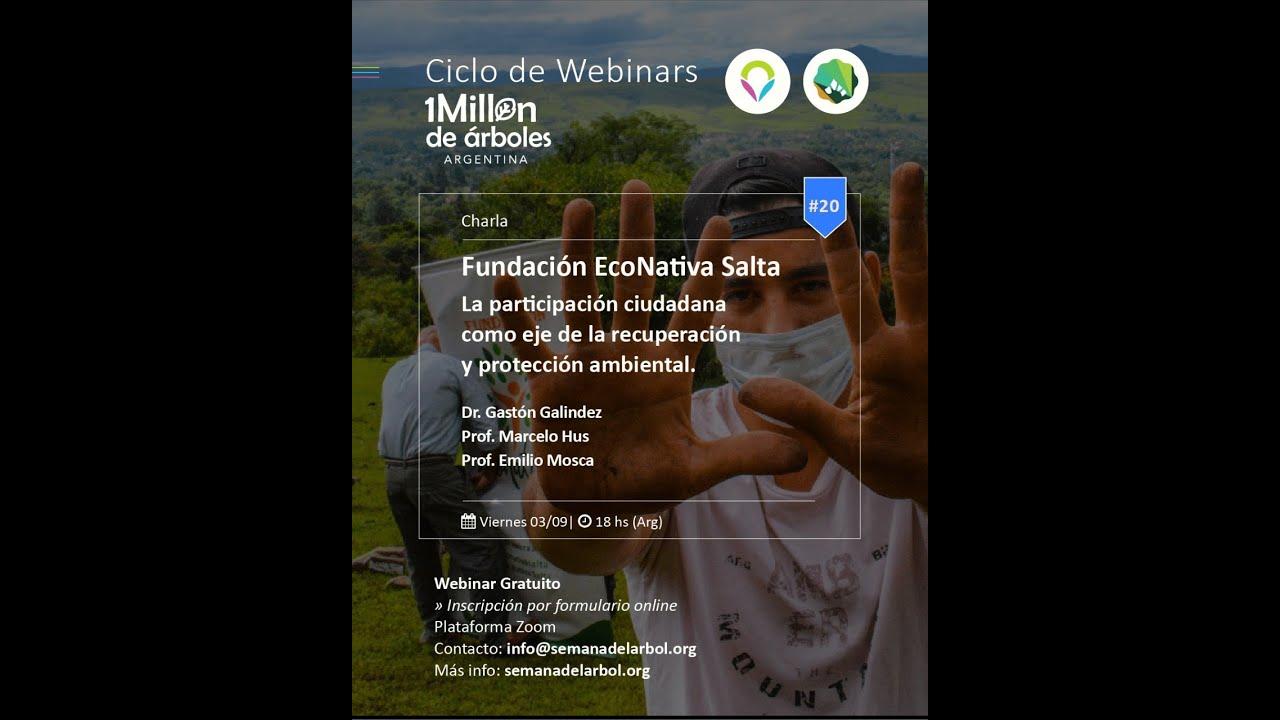 No te pierdas nuestro #20 Webinar con Fundación EcoNativa Salta!