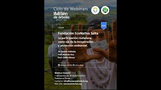 Fundación EcoNativa Salta. Participación ciudadana como eje de recuperación y protección ambiental