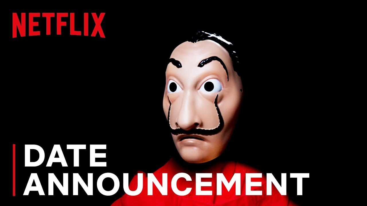 Download Money Heist 4 | Date Announcement | Netflix