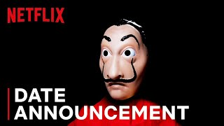 Money Heist 4 | Date Announcement | Netflix