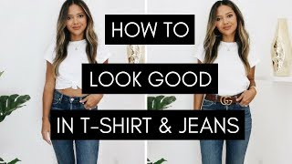How To Look Good In T-Shirt & Jeans | T-Shirt Hacks & How To Style