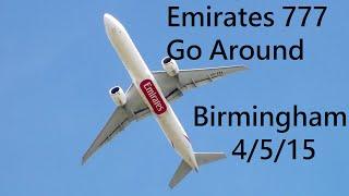 Emirates 777 Go Around and Hard Landing at Birmingham Airport