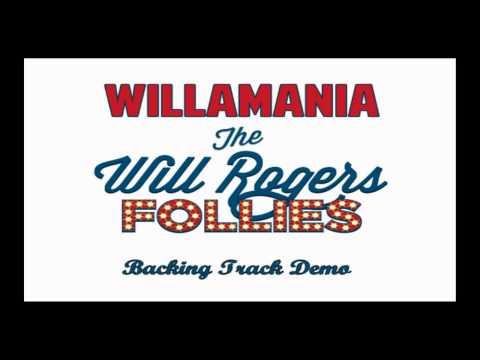 Willamania Instrumental karaoke backing track Will Roger's Follies