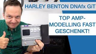 [TEST] Harley Benton DNAfx GiT Top Amp Modelling fast geschenkt!