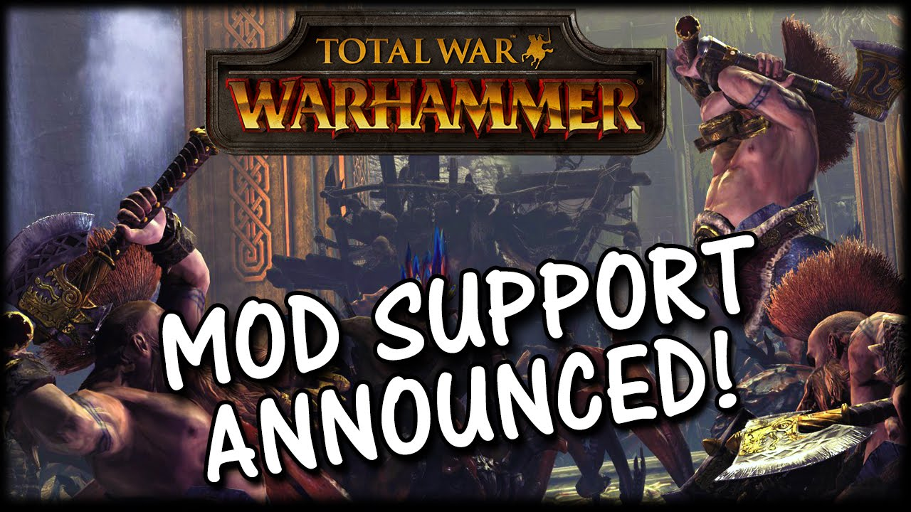 Total War: WARHAMMER - Mod Support & Steam Workshop Announced!
