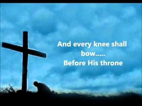 EVERY KNEE SHALL BOW - THE WILDS WITH LYRICS
