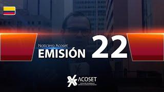 Noticiero Acoset - Emisión 22