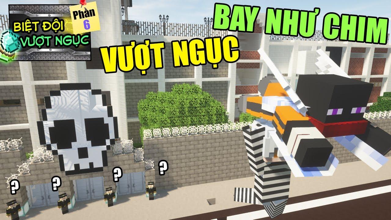 Minecraft Biệt Đội Vượt Ngục (Phần 6) #4- VƯỢT NGỤC THÀNH CÔNG BẰNG CÁCH MỌC CÁNH BAY NHƯ CHIM ?vs?