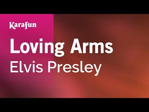 Karaoke Loving Arms - Elvis Presley *