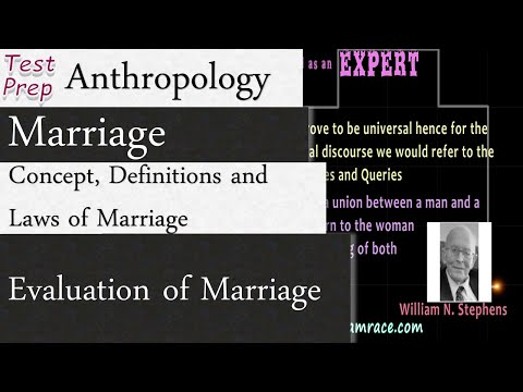 marriage:-concept,-definitions,-laws-of-marriage-and-evaluation-of-marriage-(anthropology)