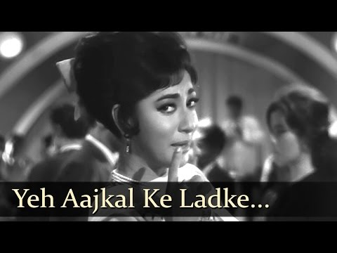 Yeh Aajkal Ke Ladke - Mala Sinha - Sanjay Khan - Dillagi -  Funny Naughty Song - Laxmikant Pyarelal