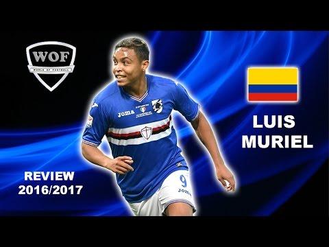 LUIS MURIEL | Sampdoria | Goals, Skills, Assists | 2016/2017  (HD)