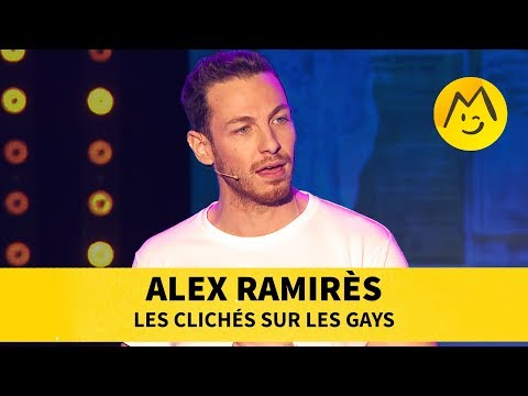 Alex Ramirès - Les Clichés Sur Les Gays