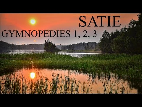 Erik SATIE - Gymnopedies 1, 2, 3 - Piano Classical Music