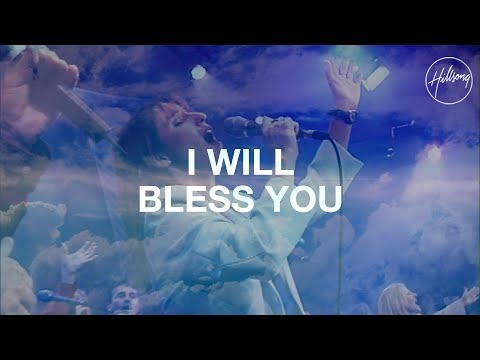 I Will Bless You Lord - Hillsong Worship