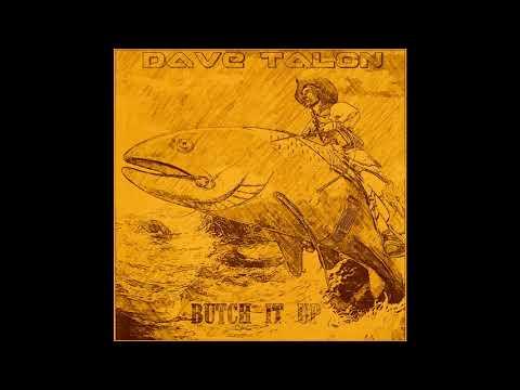Dave Talon - Butch It Up (Full Album)
