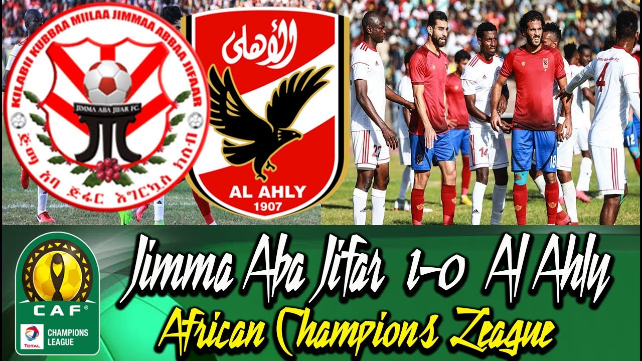 Jimma Aba Jifar [Ethiopia] 1-0 Al Ahly [Egypt] #CAFChampionsLeague 2018/19