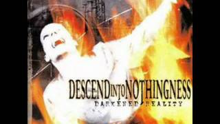 Descend Into Nothingness - Dominated By The Disease