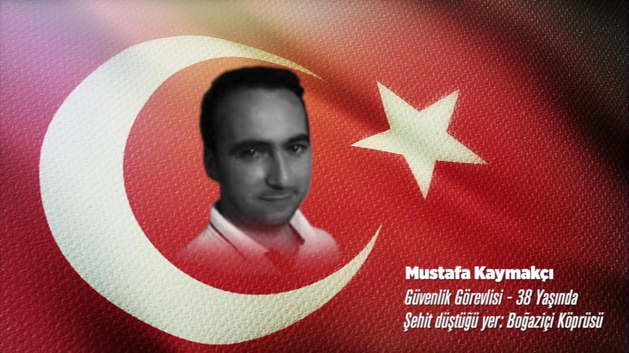 15 Temmuz Şehidi Mustafa Kaymakçı