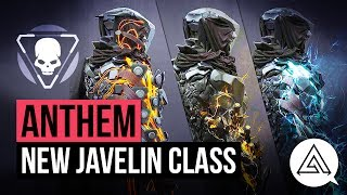 ANTHEM News  New Javelin Class Elemental Abilities  More