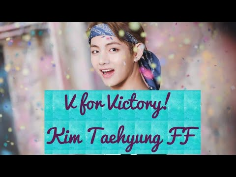 [BTS Kim Taehyung FF] V for Victory! Episode 9