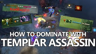 How to Dominate Games with Templar Assassin - Guide by Astora