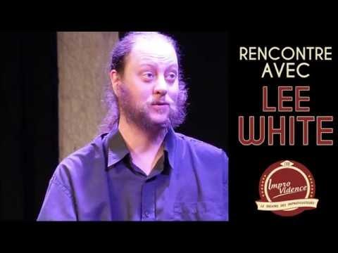 Interview Lee White @ Improvidence theatre, spectacle & comédie à Lyon