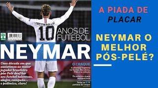 Neymar, o melhor depois de Pelé: a última piada da revista Placar