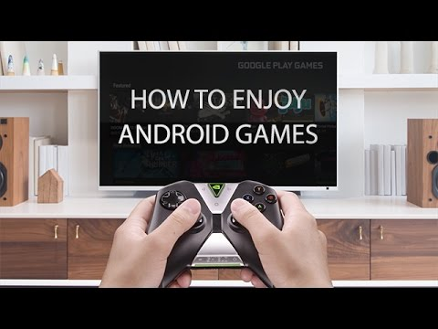 How to enjoy Android Games on SHIELD