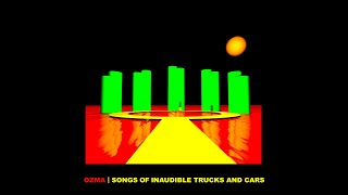 """Songs Of Inaudible Trucks And Cars"" is an album by Ozma released i..."